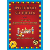 Incepand cu Biblia - Vechiul Testament - Lectii despre Dumnezeu pentru copii