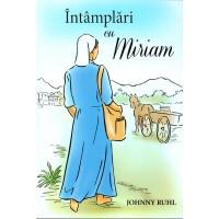 Intamplari cu Miriam de Johnny Ruhl