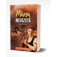 Mana nevazuta, vol.2