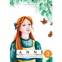 Anne. Casa cu frontoane verzi - vol. 2