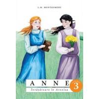 Anne. Învățătoare în Avonlea - vol. 3