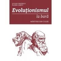 Evoluționismul la bară