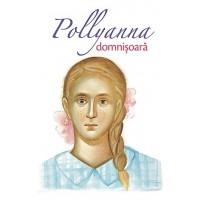 Pollyanna domnișoară - vol. 2