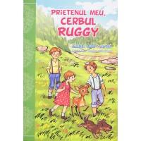 Prietenul meu, Cerbul Ruggy - povestiri crestine pentru copii