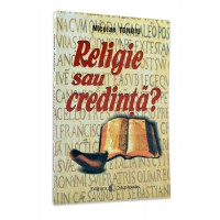Religie sau credinta de Nicolae Tonoiu
