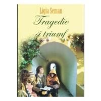 Tragedie si triumf - roman crestin