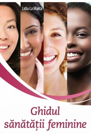 Ghidul sănătății feminine