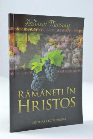 Ramaneti in Hristos de Andrew Murra