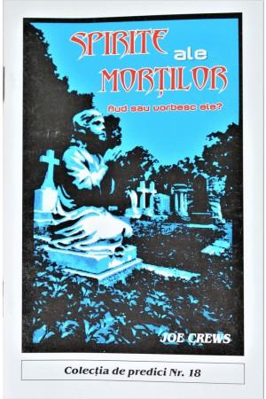 Predici scrise - Spirite ale mortilor, vol. 18 (brosura)