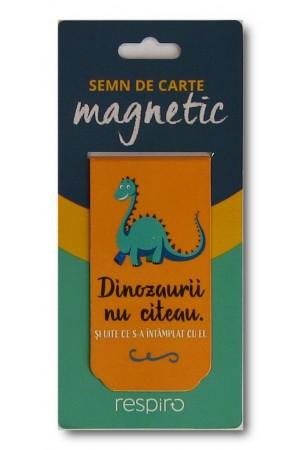 Semn de carte magnetic - Dinozaurii nu citeau. Si uite ce s-a intamplat cu ei / D... este de la disparitie
