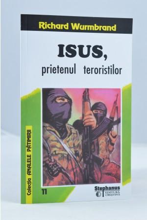 Isus prietenul teroristilor