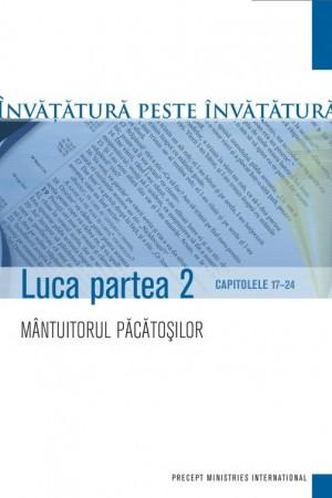 Luca - partea II - studiu biblic