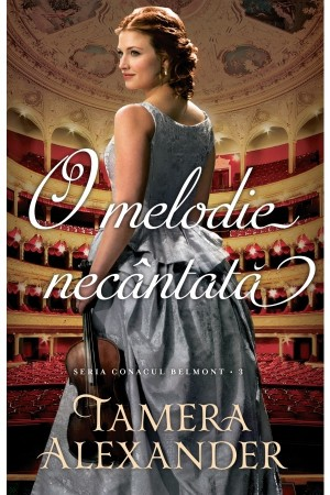 O melodie necântată (Seria Conacul Belmont, vol. 3) - roman crestin