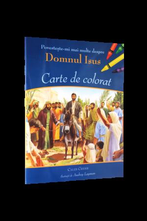 Povestește-mi mai multe despre Domnul Isus – Carte de colorat
