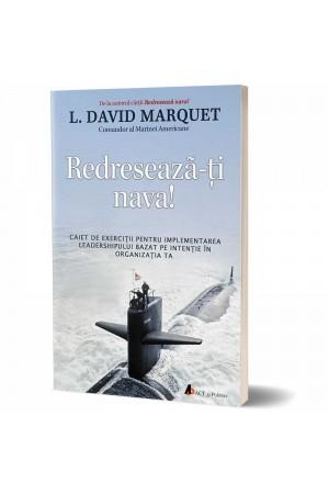 Redreseaza-ti nava de L. David Marquet