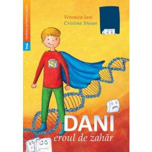 Dani eroul de zahăr