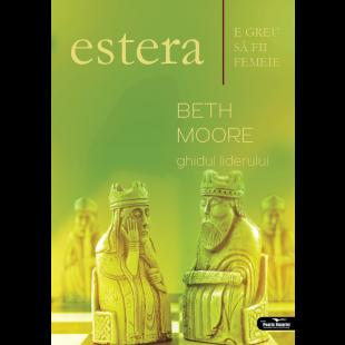 Estera – Ghidul liderului