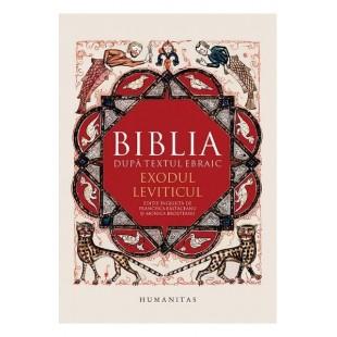 Biblia dupa textul ebraic - Exodul, Leviticul