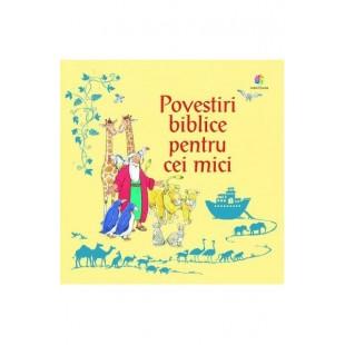 Povestiri biblice pentru cei mici - Povestiri pentru copii (5-7 ani)