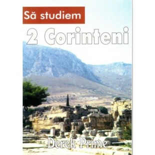 Sa studiem 2 Corinteni - Studiu biblic