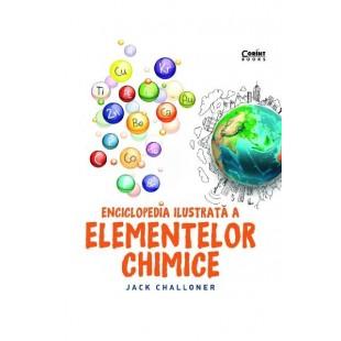 Enciclopedia ilustrata a elementelor chimice - Enciclopedie pentru copii (7+ ani)