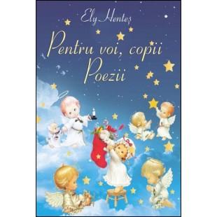 Pentru voi, copii - Poezii crestine pentru copii