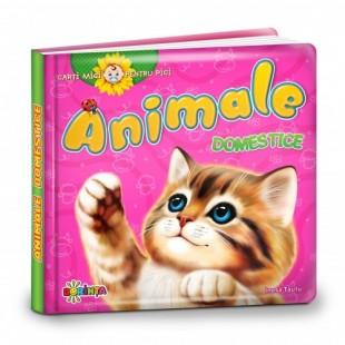 Cărți mici pentru pici. Animale domestice - Carte educativă pentru copii