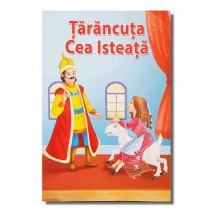 Tarancuta cea Isteata - Povestiri pentru copii (3-7 ani)