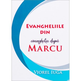 Evangheliile din Evanghelia dupa Marcu