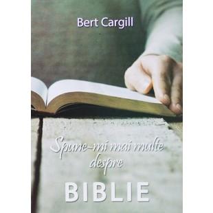 Spune-mi mai multe despre Biblie