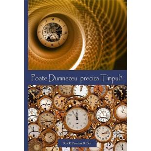 Poate Dumnezeu preciza timpul?