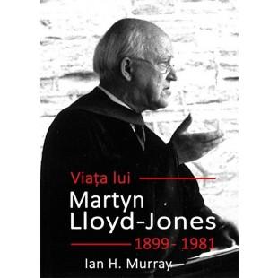 Viata lui Martyn Lloyd Jones