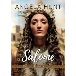 Salome – Regina Ierusalimului (seria Anii Tacerii) - Roman crestin