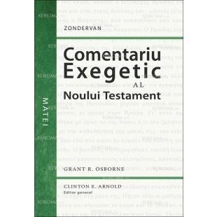 Comentariu exegetic al Noului Testament. Matei (Seria Zondervan - Comentarii biblice)