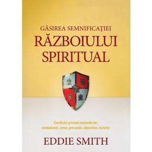 Găsirea semnificației războiului spiritual