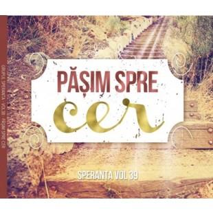 Speranta Vol.39 muzica crestina - Pasim spre cer, CD