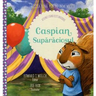 Caspian Suparaciosul (Seria: Vestea buna pentru inimi micute) - Povestiri pentru copii