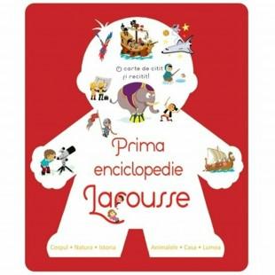 Prima enciclopedie Larousse - Enciclopedie pentru copii (6-9 ani)