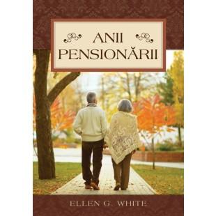 Anii pensionarii - Carte dezvoltare personală