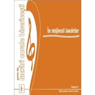In mijlocul laudelor, Vol.4 - Cartea dirijorului