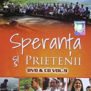 Speranta si Prietenii, vol.9 // Misiunea Speranta 2010 DVD, DVD