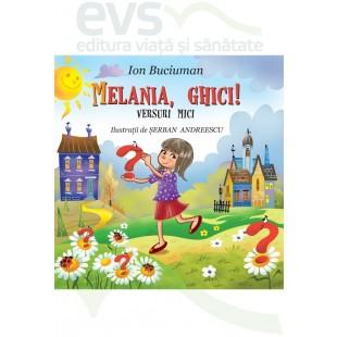 Melania, ghici! - Poezii pentru copii