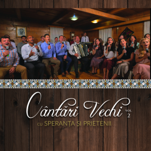 Speranta si prietenii - Cantari Vechi vol.2  , DVD, CD