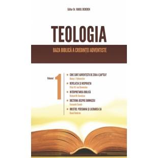 Teologia- Baza biblica a credintei Adventiste