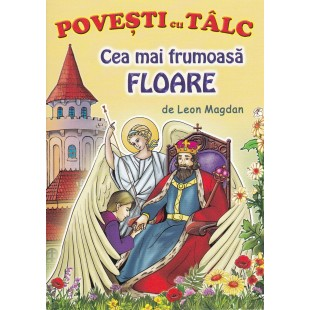 Brosura - Povesti cu talc: Cea mai frumoasa floare