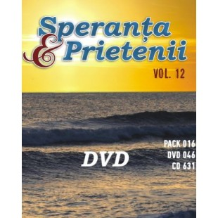DVD Muzica crestina - Speranta si Prietenii  vol.12