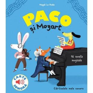 Paco si Mozart - Carte cu sunete pentru copii (3-9 ani)
