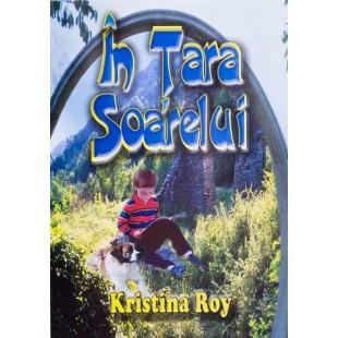 In Tara Soarelui de Kristina Roy