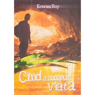 Cand a inceput viata de Kristina Roy