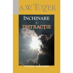 Închinare şi distracţie de A. W. Tozer